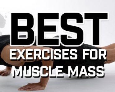 Best Exercises for Muscle Mass