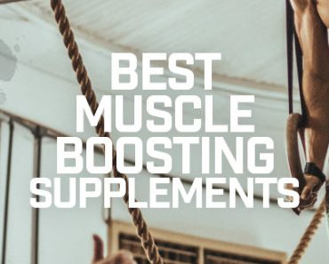 Best Muscle Boosting Supplements