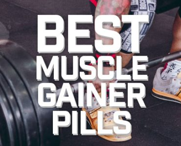 Best Muscle Gainer Pills