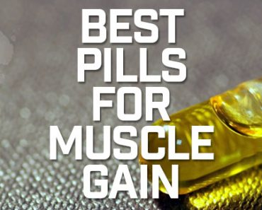 Best Pills for Muscle Gain