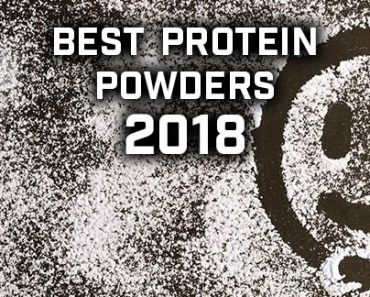 Best Protein Powders 2018