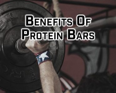 Benefits Of Protein Bars