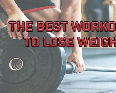 Best Workouts To Lose Weight