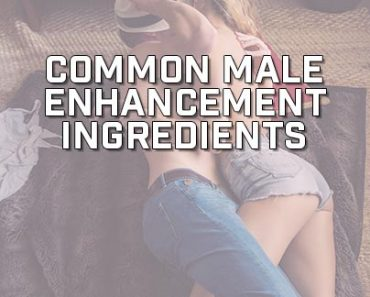 Common Male Enhancement Ingredients