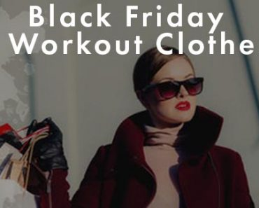 Black Friday Workout Clothes