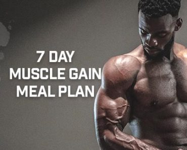 7 Day Muscle Gain Meal Plan