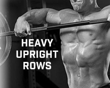 Heavy Upright Rows