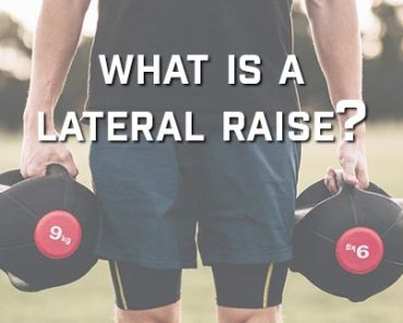 What Is A Lateral Raise