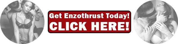 Enzo thrust male enhancment pills